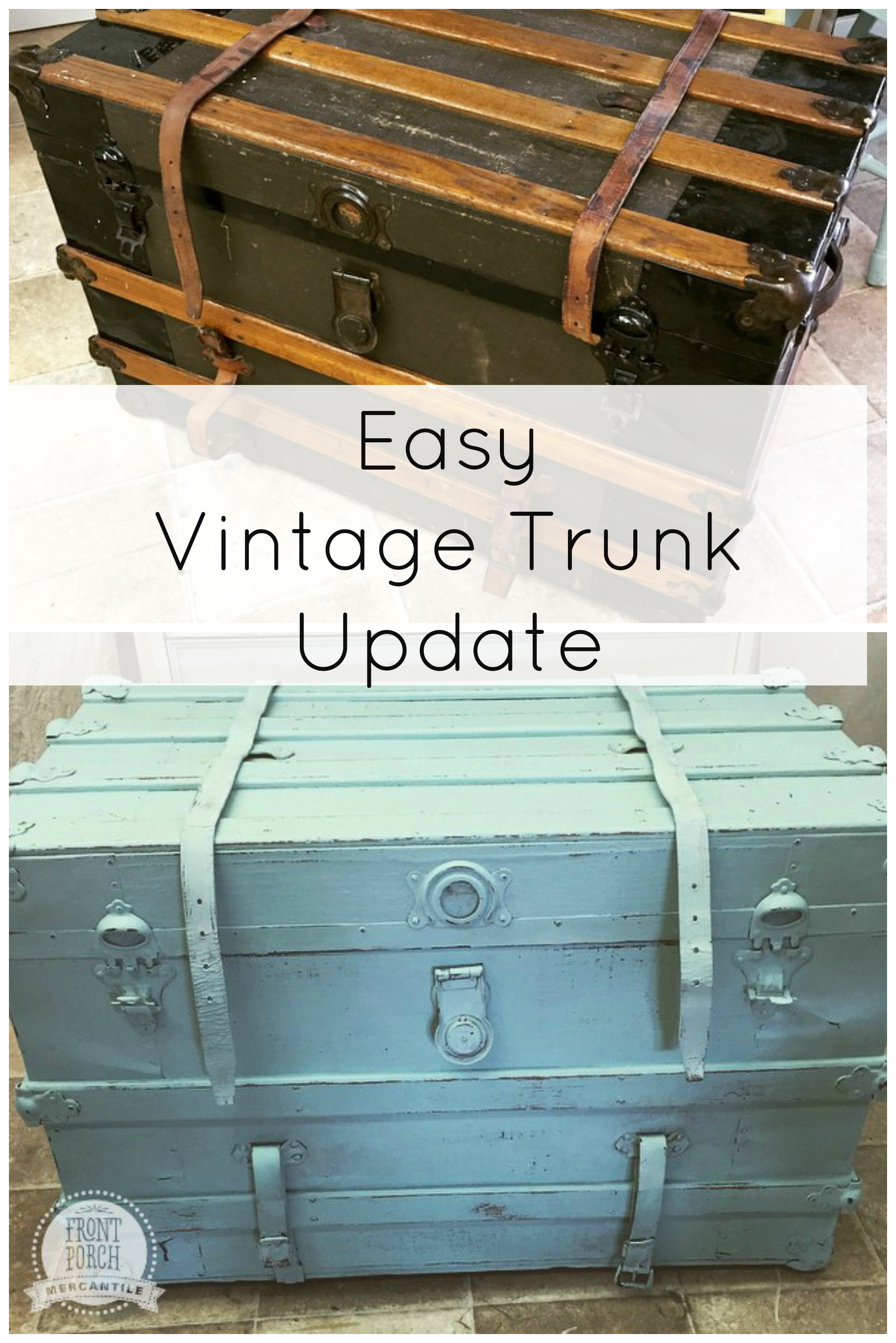 Old trunk gets a new life front porch mercantile - How to paint an old trunk ...