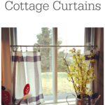 Budget Friendly Cottage Curtains