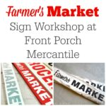 Farmers Market Sign Workshop