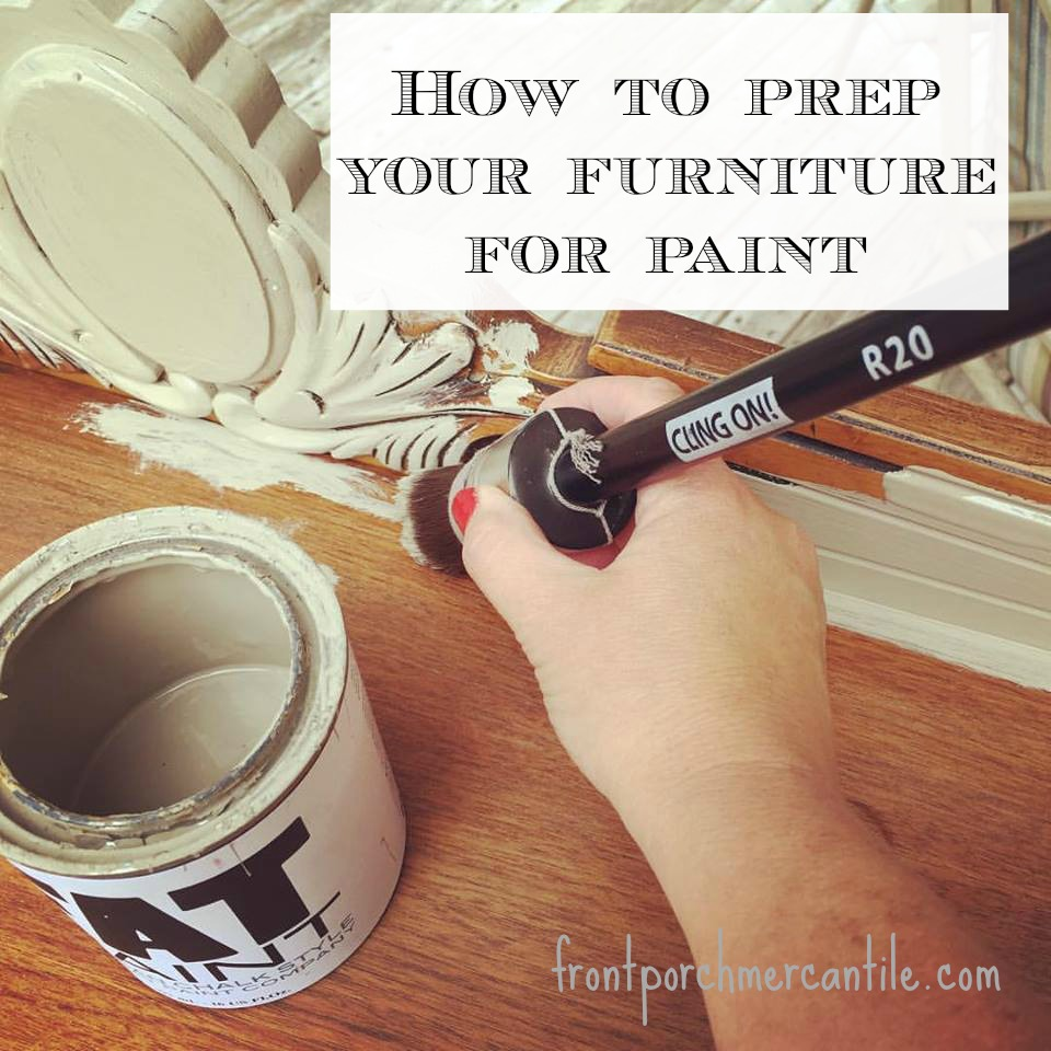 How to prep your furniture for paint from Front Porch Mercantile