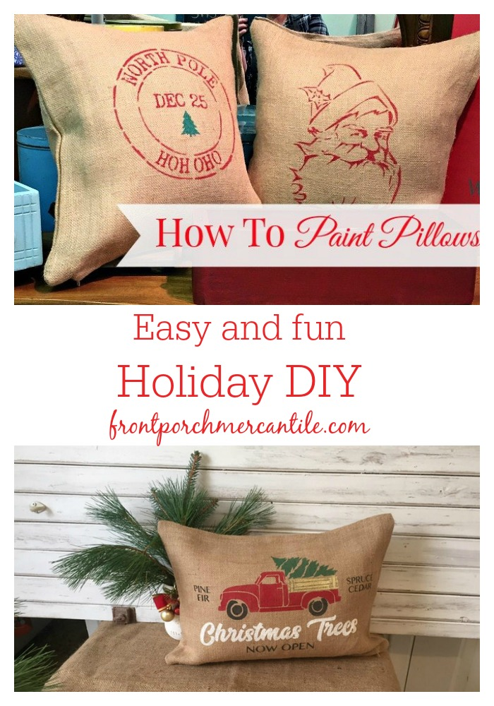 Easy and fun holiday DIY from Front Porch Mercantile - make your own painted pillow