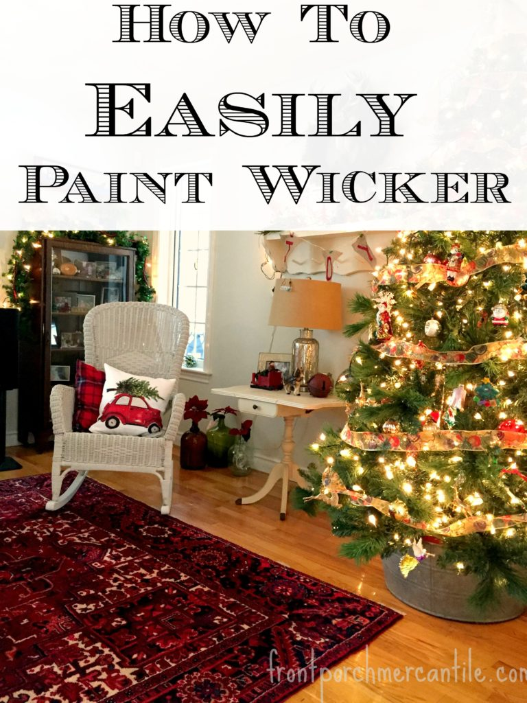 Easily Paint Wicker with Front Porch Mercantile