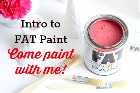 Let's learn how to use FAT Paint chalk paint at Front Porch Mercantile