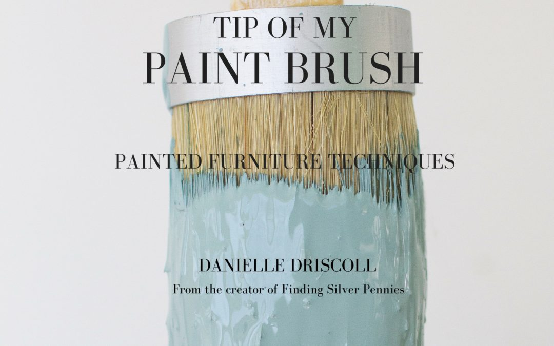 On The Tip Of My Paint Brush – A Great Resource For Furniture Painters