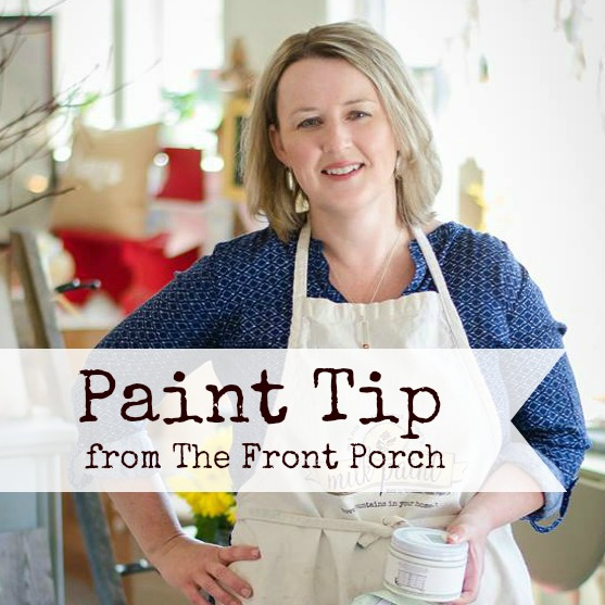 Paint Tip from Front Porch Mercantile