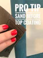 Pro Tip - Sand before top coating - always!!