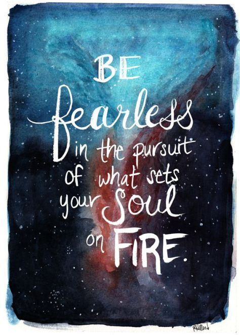 Be fearless - Front Porch Mercantile