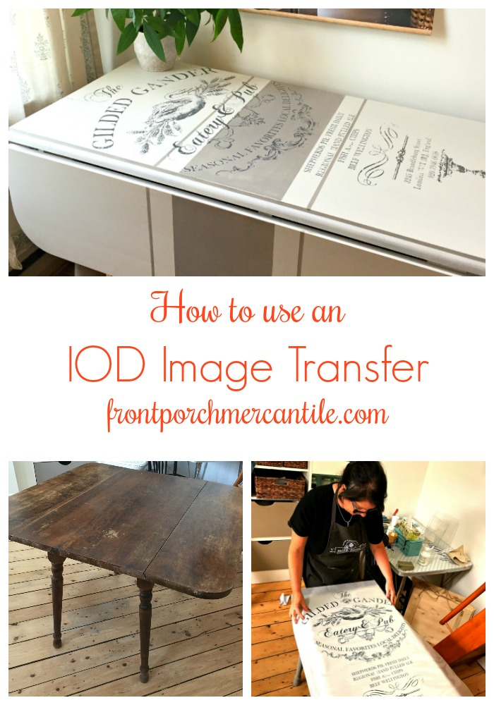 How to use IOD Transfers - Front Porch Mercantile