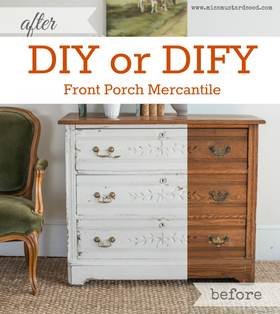 New trend from DIY to DIFY Do it For You from Front Porch Mercantile