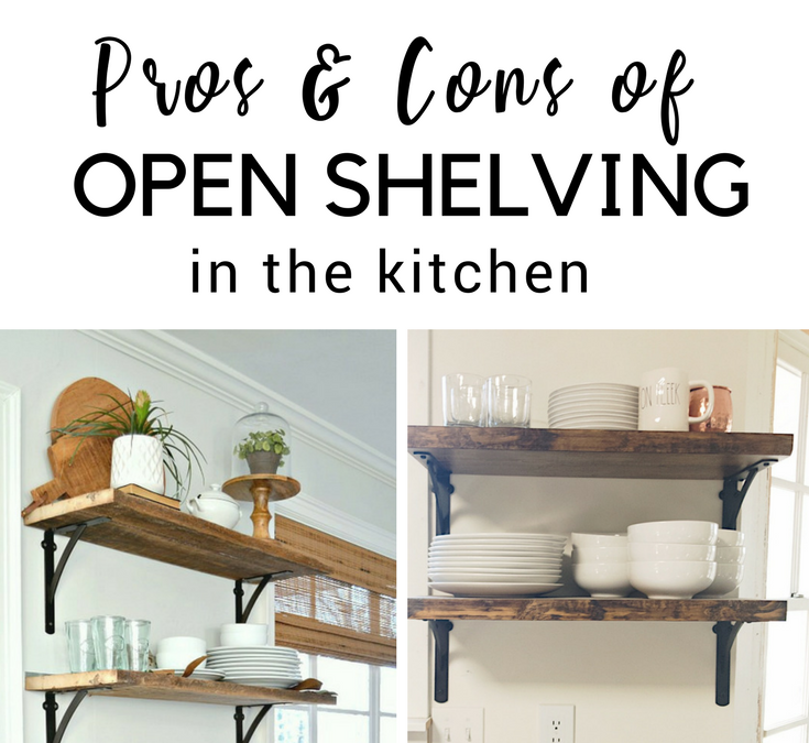 Open Shelving In The Kitchen: Pros & Cons Of Open Shelving In The Kitchen